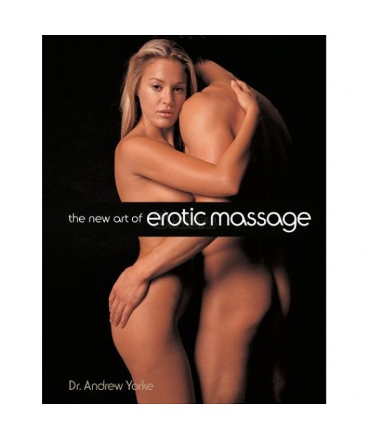 The New Art of Erotic Massage